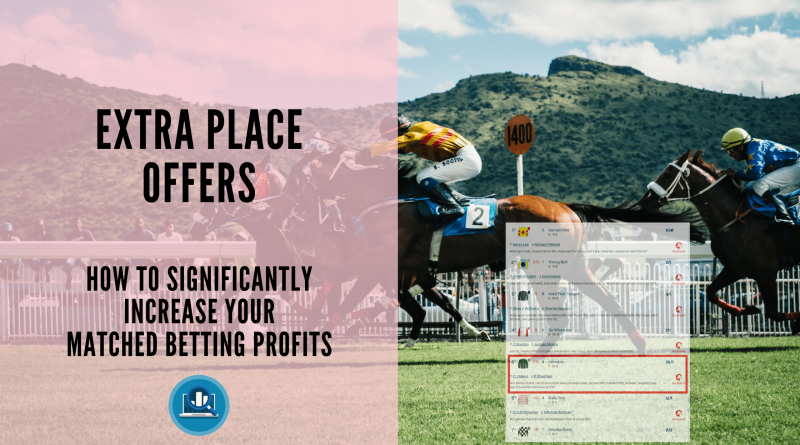 Extra place offers matched betting blog