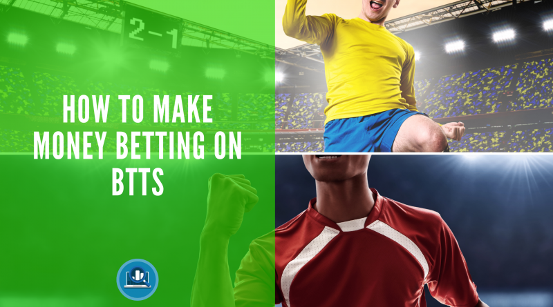 What Does BTTS Mean Blog Post