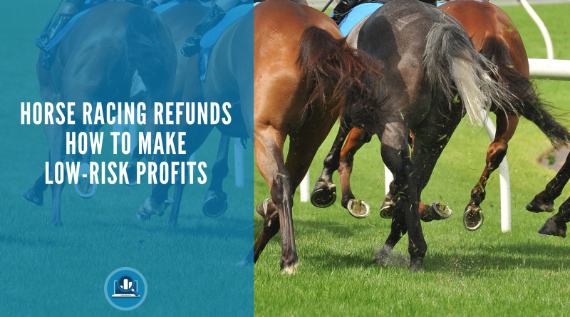 Horse Racing Refunds Blog Post